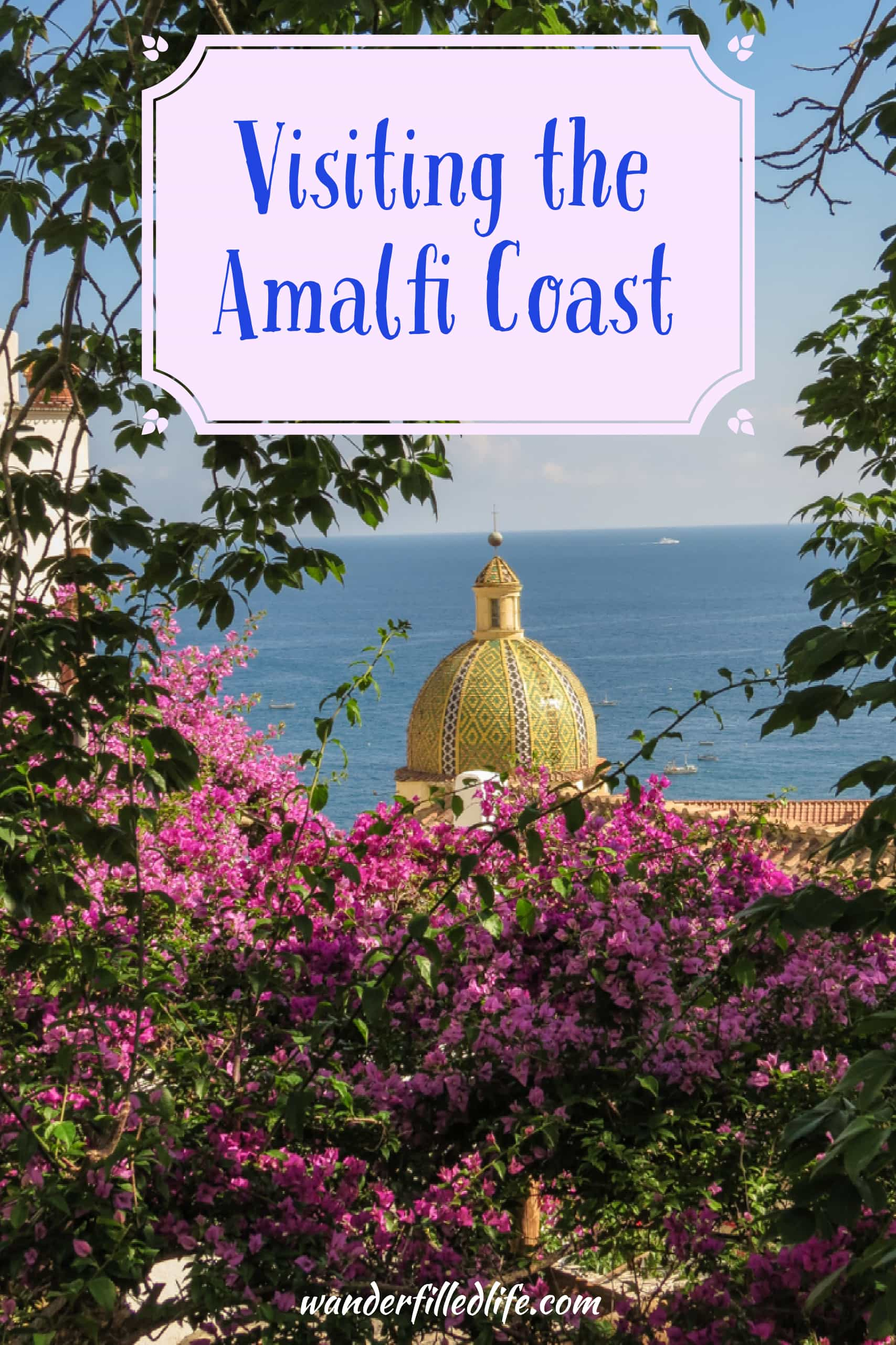 Touring the Amalfi Coast, including Salerno, Sorrento, Positano and Amalfi, plus detailed directions for hiking the Path of the Gods.