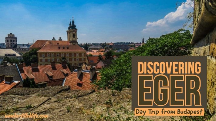 Eger, Hungary - Day Trip from Budapest