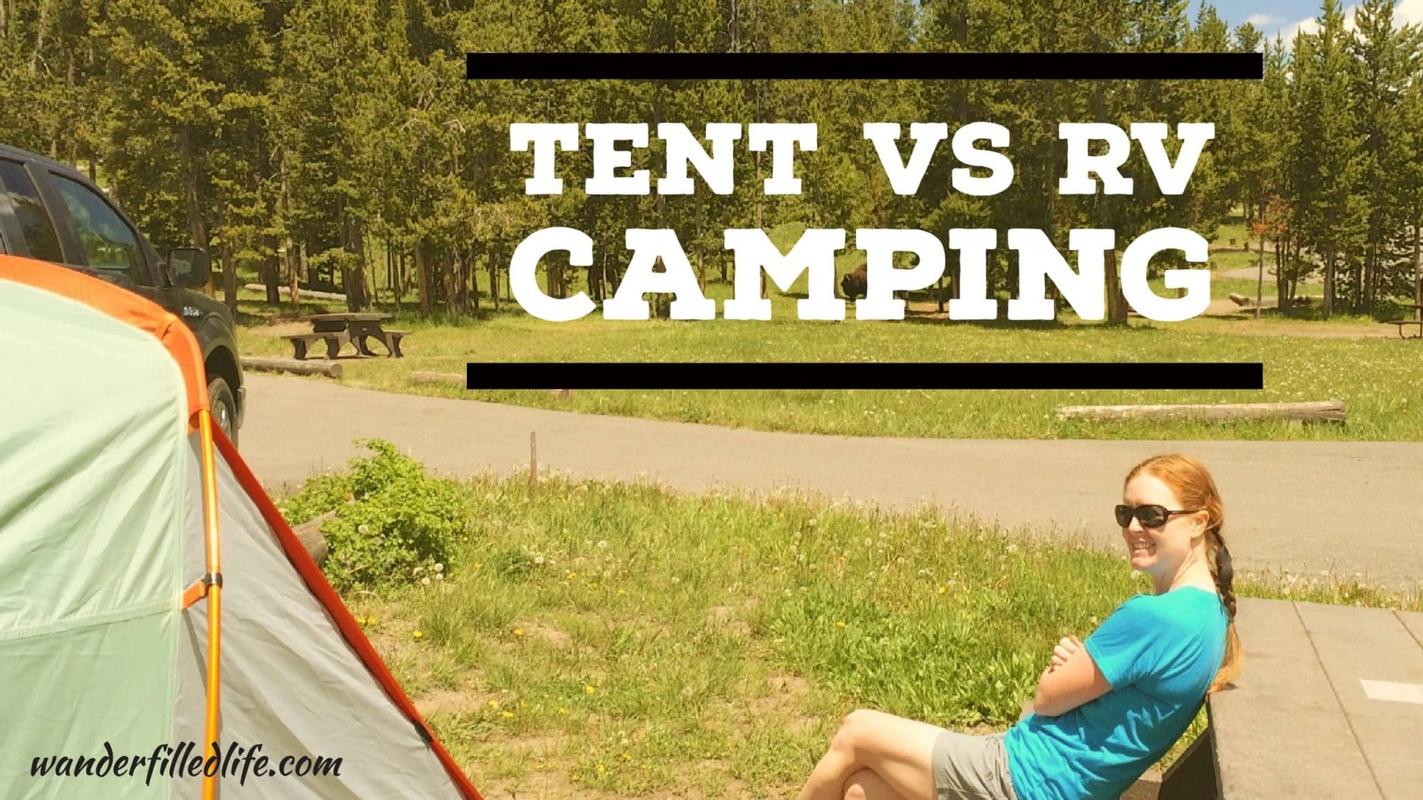 Tent vs. RV C&ing  sc 1 st  Our Wander-Filled Life & RV versus Tent Camping