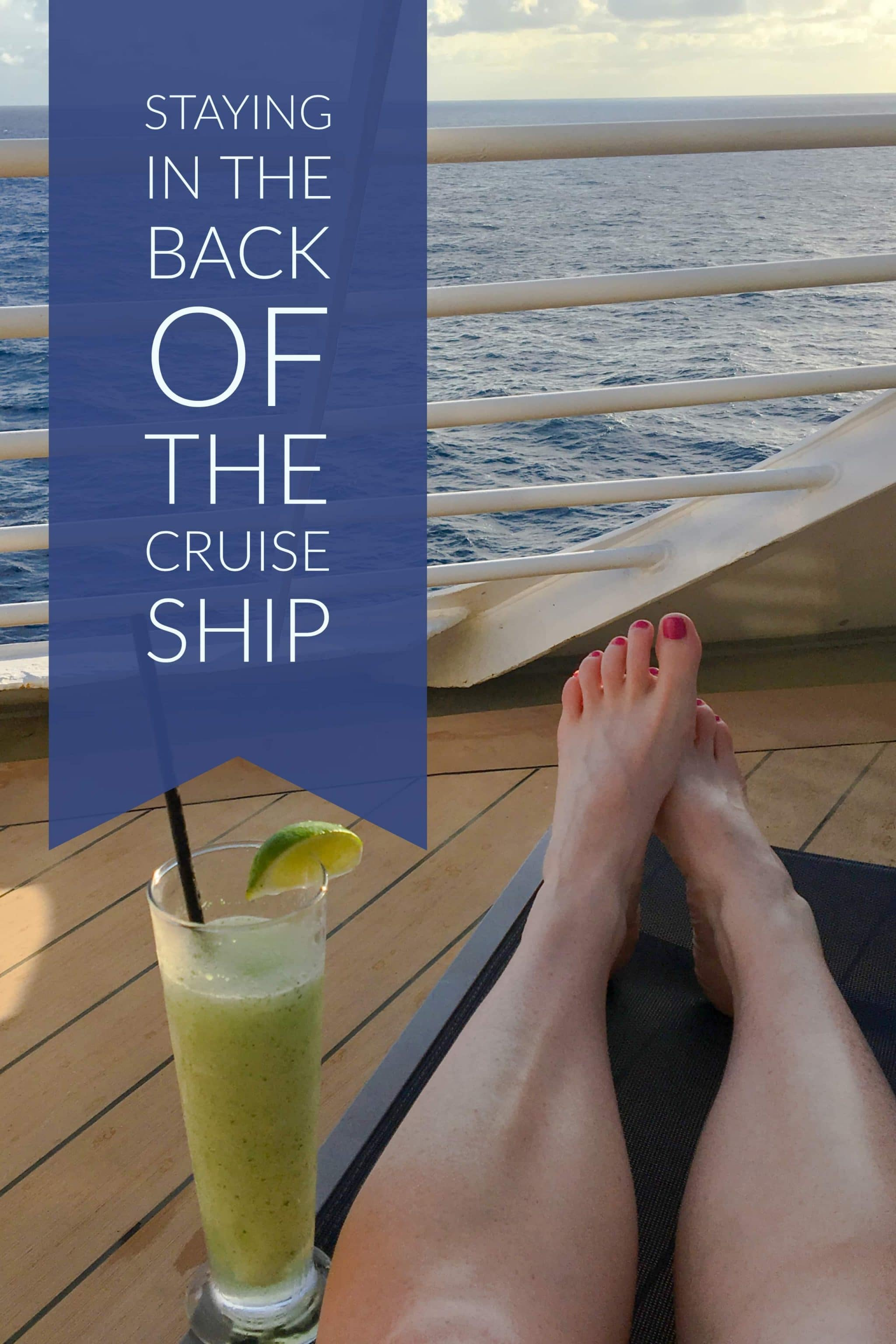 The pros and cons of staying in an aft cabin (the back of the boat) on the Adventure of the Seas, a Royal Caribbean cruise ship.
