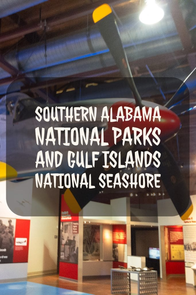 Exploring southern Alabama National Parks: Horseshoe Bend NMP, Tuskegee Institute NHS, Tuskegee Airmen NHS and Gulf Islands National Seashore in Florida