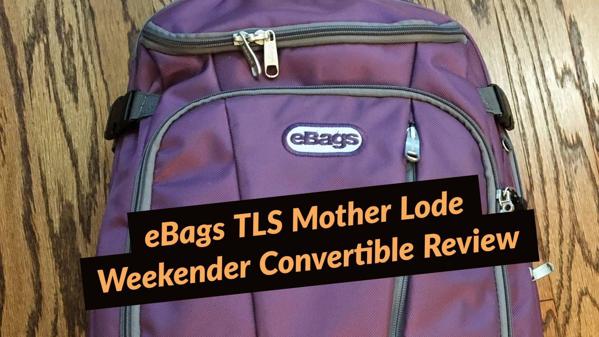 Backpack Review – eBags TLS Mother Lode Weekender Convertible 27c6613400ee7