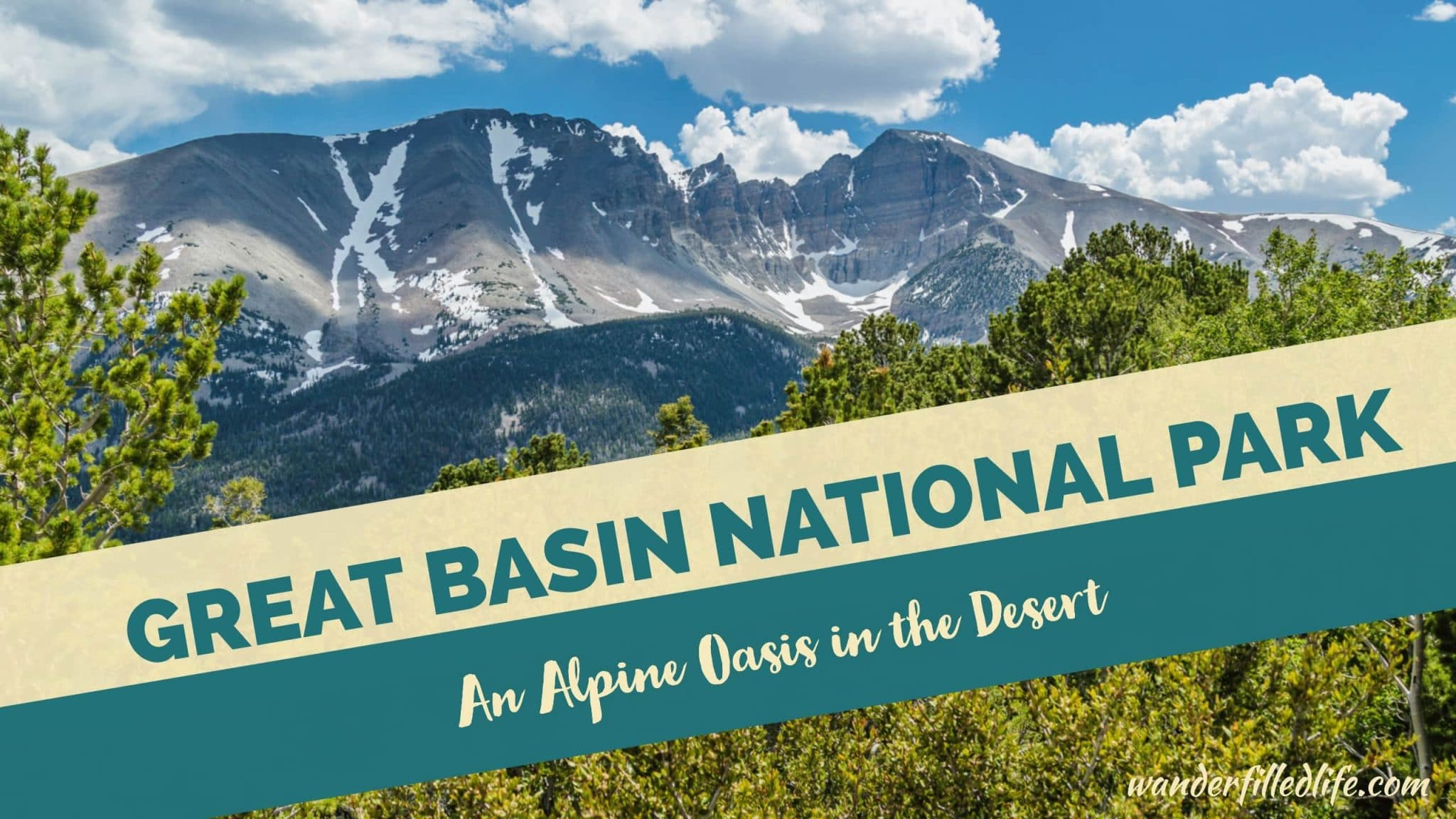 Great Basin National Park: An Alpine Oasis in the Desert