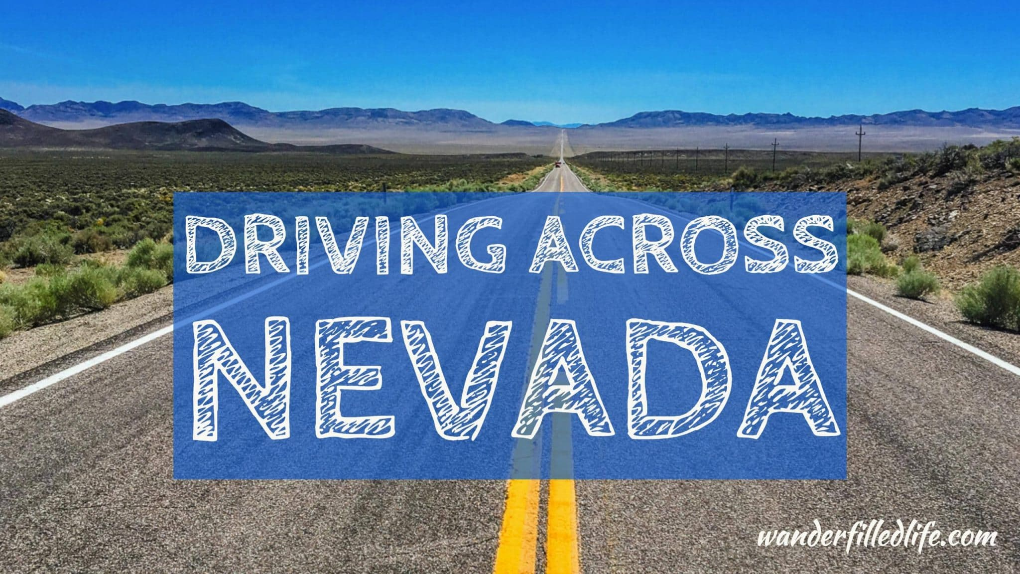 Driving Across Nevada