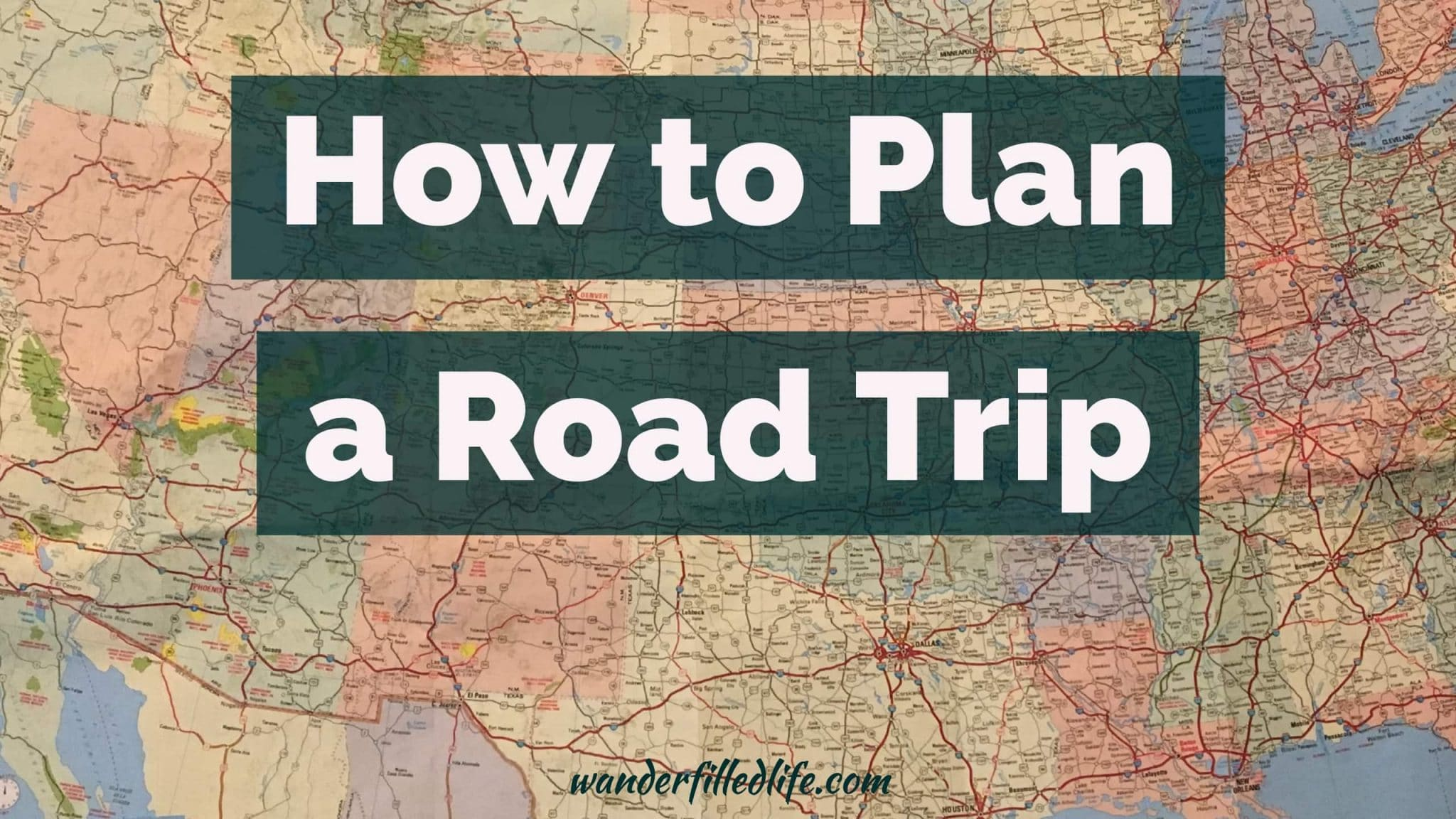 Plan A Road Trip >> How To Plan A Road Trip Itinerary Route Budget And More
