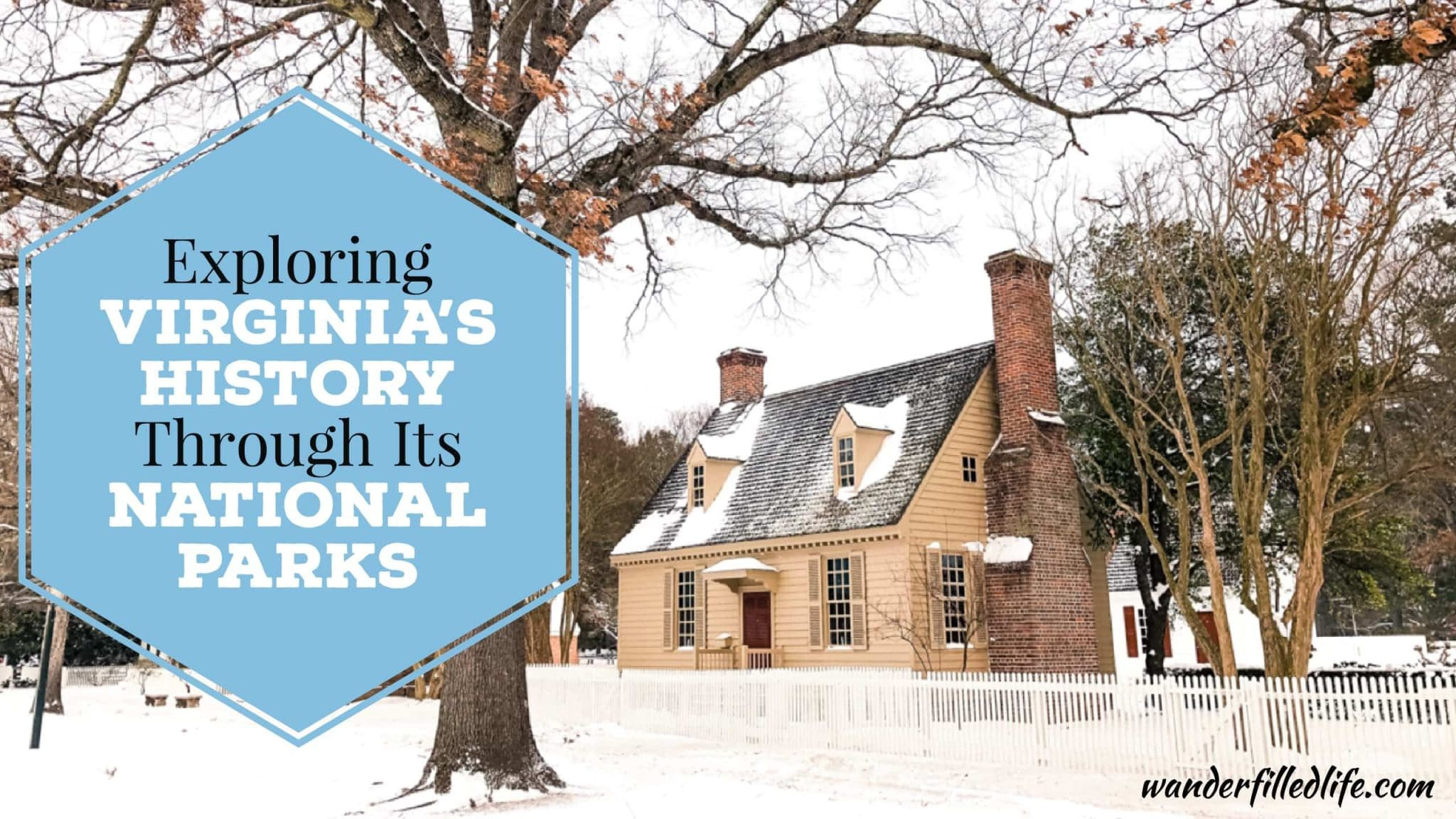 Exploring Virginia's History Through Its National Parks