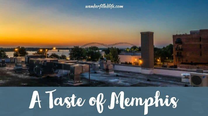 A Taste of Memphis