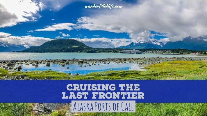 Alaska Ports of Call