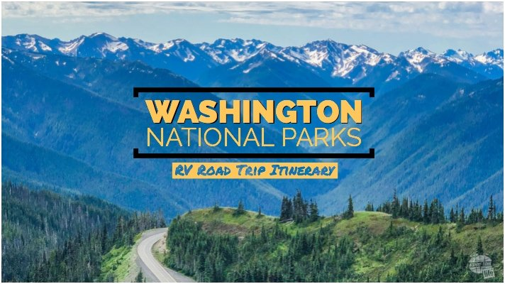 Washington NP RV Itinerary