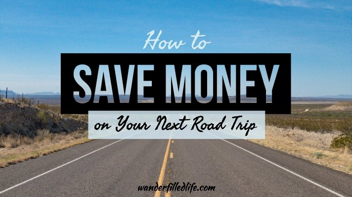 How to Save Money on Your Next Road Trip