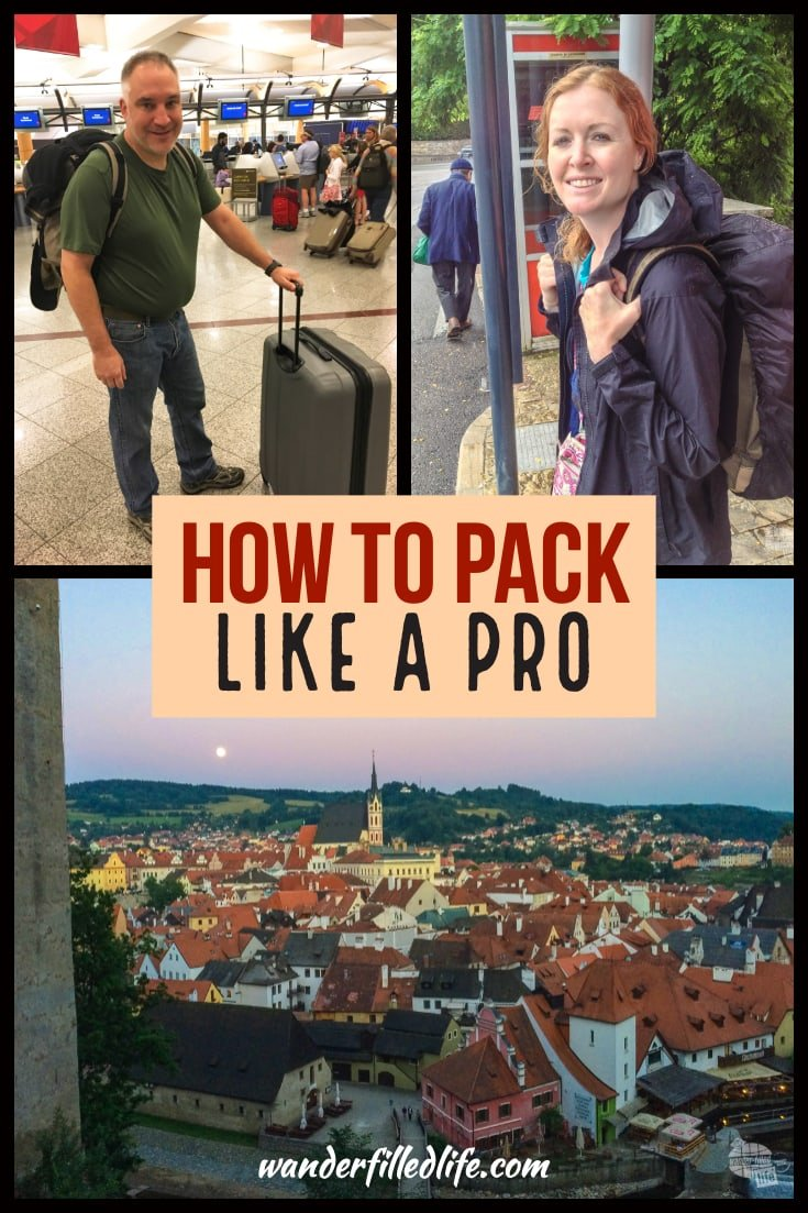 How you pack has a huge impact on your travels. A few basic packing strategies will have you packing (and traveling) like a pro in no time.