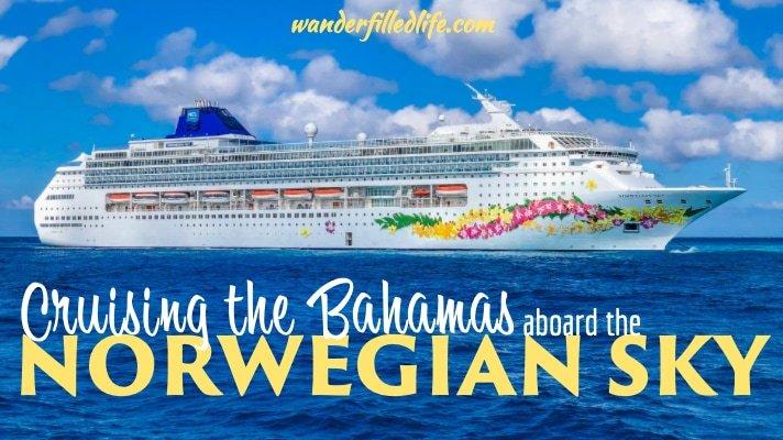 Cruising the Bahamas aboard the Norwegian Sky