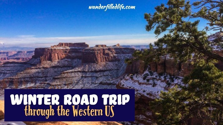 Winter Road Trip Through the Western US