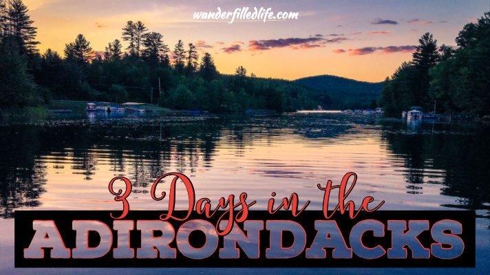 Three Days in the Adirondacks