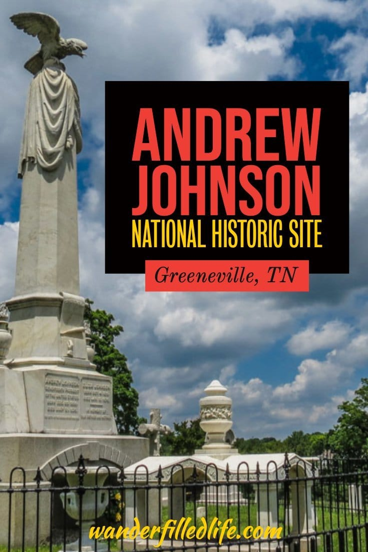 Preparing for our first summer-long RV trip was stressful, but we enjoyed our first stop at the Andrew Johnson National Historic Site!