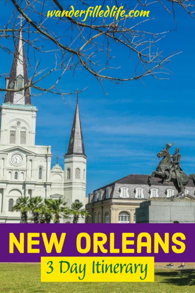 New Orleans is home to a unique blend of history, culture and cuisine. Check out our itinerary for three days in New Orleans that covers it all. #NewOrleans #Louisiana