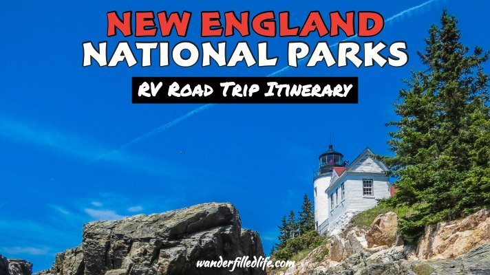 New England National Parks Road Trip Itinerary