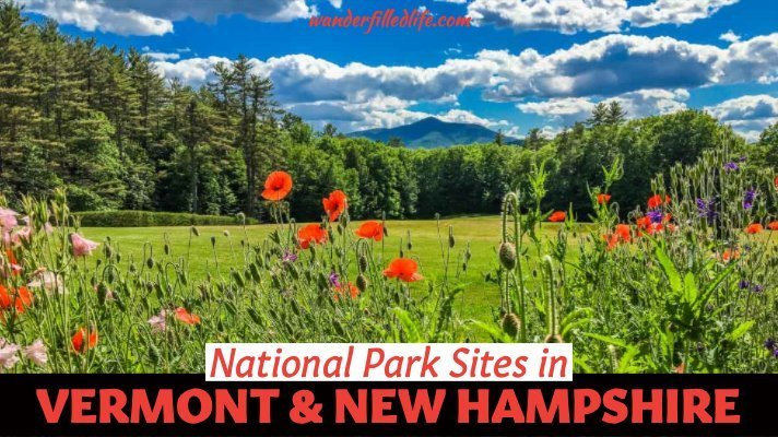 Vermont & New Hampshire National Parks