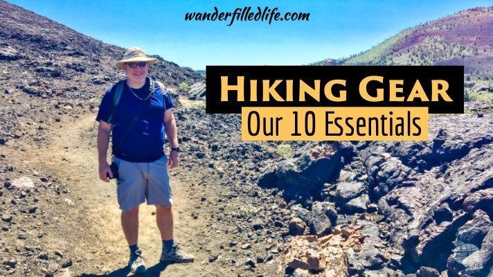 Essential Hiking Gear: Our Ten Essentials