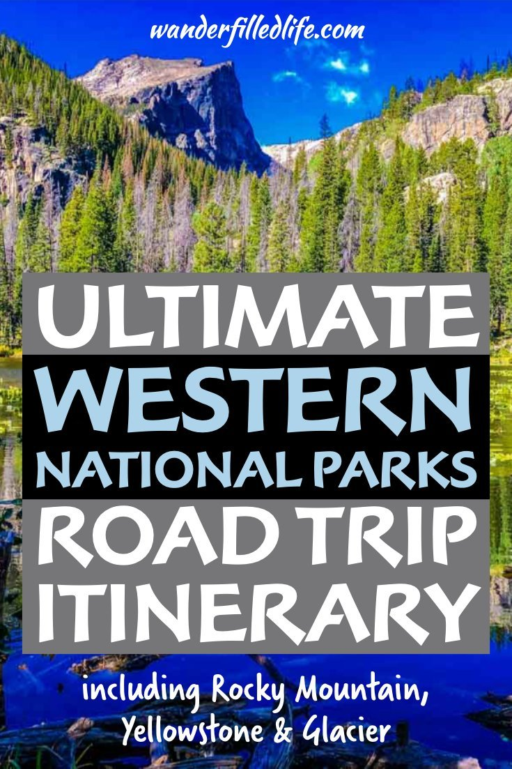 Our ultimate Western National Parks summer road trip will take you to the best this country has to offer, including 17 National Parks sites in six states.