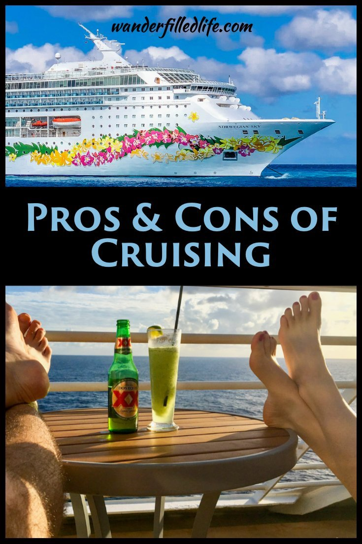 Not sure if a cruise vacation is right for you? After 8 cruises between the two of us, we've compiled our pros and cons of cruises to help you decide.