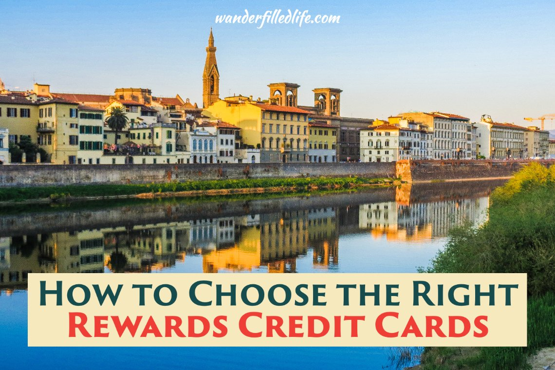 How to Choose the Right Reward Credit Cards