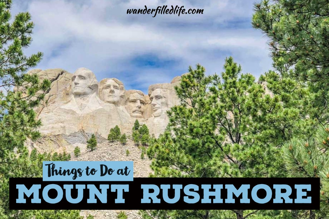 Things to Do at Mount Rushmore