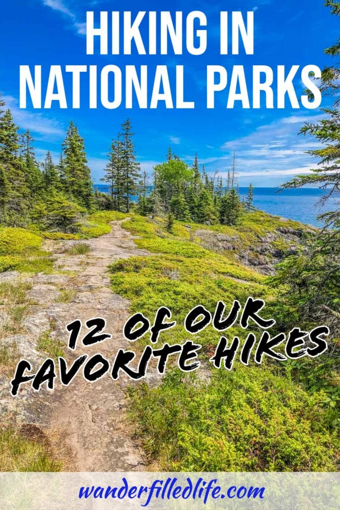 These are our favorite National Parks hikes where we have found our nation's history, staggering beauty and incredible animal encounters.