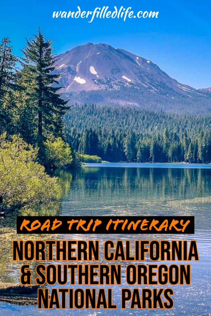 Our road trip itinerary for visiting the northern California national parks, including a couple in southern Oregon.